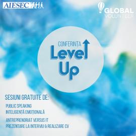 • În data de 18.03.2017, începând cu ora 10:00 în cadrul Universității Tehnice Gheorghe Asachi din Iași, AIESEC organizează a doua ediție a Conferinței Level Up!